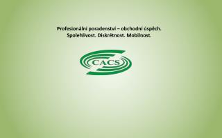 Profesionální poradenství –  obchodní úspěch. Spolehlivost .  Diskrétnost .  Mobilnost.