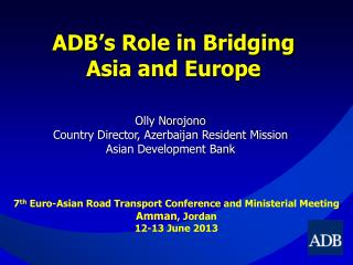 ADB's Role in Bridging Asia and Europe