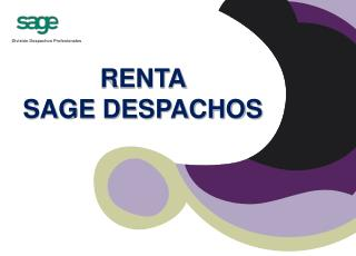 RENTA  SAGE DESPACHOS