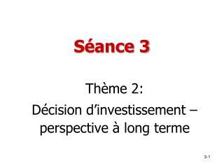 Séance 3