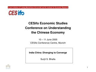 CESifo Economic Studies  Conference on Understanding  the Chinese Economy 10 – 11 June 2005