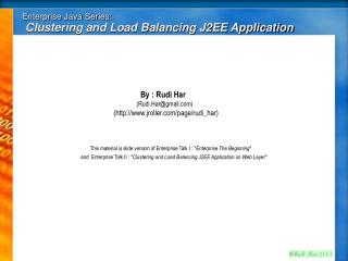 Enterprise Java Series:  Clustering and Load Balancing J2EE Application