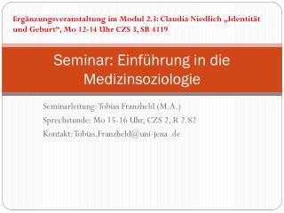 Seminar: Einführung  in die Medizinsoziologie