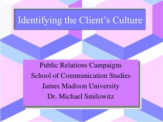 Public Relations Campaigns School of  Communication Studies James Madison University