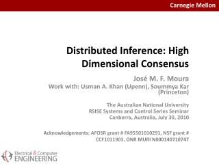 Distributed Inference: High Dimensional Consensus