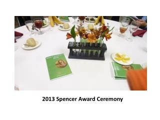 2013 Spencer Award Ceremony