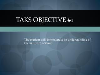 TAKS Objective #1