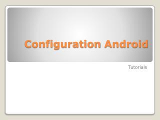Configuration  Android