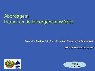 Abordagem  Parceiros de Emergência WASH