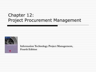 Chapter 12: Project Procurement Management