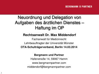 Neuordnung und Delegation von Aufgaben des ärztlichen Dienstes – Haftung im OP