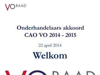 On derha ndelaars akkoord  CAO VO 2014 - 2015