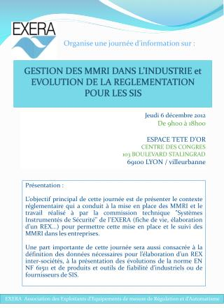 GESTION DES MMRI DANS L'INDUSTRIE et  EVOLUTION DE LA REGLEMENTATION  POUR LES SIS