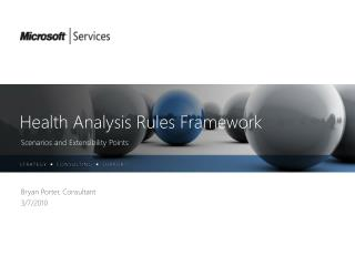 Health Analysis Rules Framework