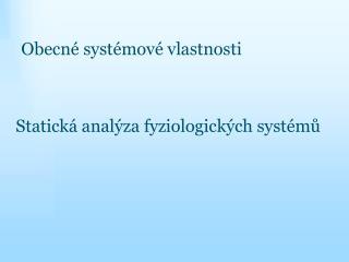 Statická analýza fyziologických systémů