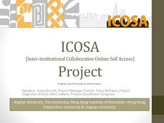ICOSA ( Inter-institutional  Collaborative  Online Self Access) Project