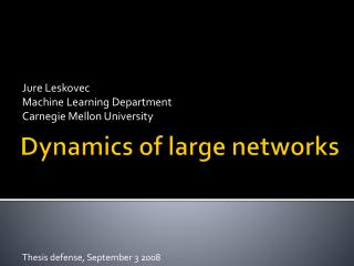 Dynamics of large networks