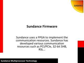Sundance Firmware