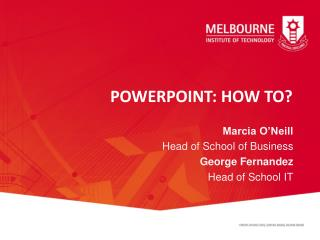 POWERPOINT: HOW TO?