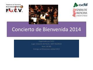 Concierto de Bienvenida 2014