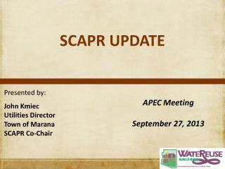 SCAPR UPDATE
