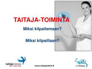 TAITAJA-TOIMINTA