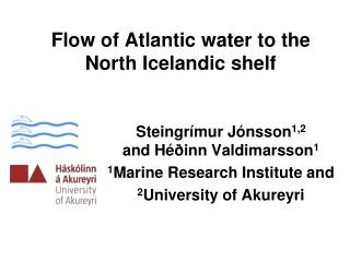 Flow of Atlantic water to the North Icelandic shelf