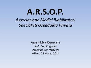 A.R.S.O.P. Associazione Medici Riabilitatori Specialisti Ospedalit� Privata