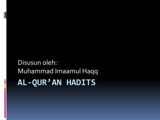 Al-QUR'AN HADITS