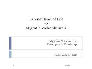 Carenet End of Life  =>  Migratie Ziekenhuizen