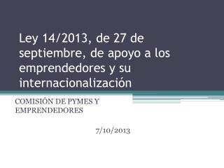 Ley 14/2013, de 27 de septiembre, de apoyo a los emprendedores y su internacionalización