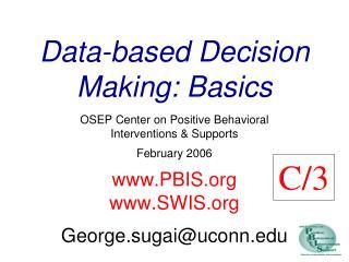 Data-based Decision Making: Basics