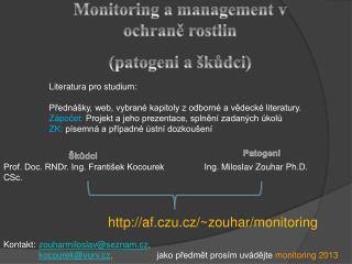 Monitoring a  management v ochraně rostlin  ( patogeni a  škůdci)