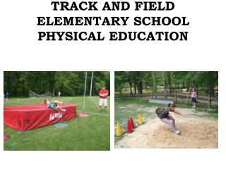 TRACK AND FIELD ELEMENTARY SCHOOL PHYSICAL EDUCATION