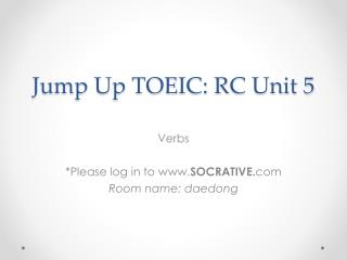 Jump Up TOEIC: RC Unit  5