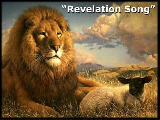 """""""Revelation  Song """""""