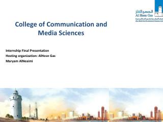 College of Communication and Media  Sciences Internship Final  Presentation