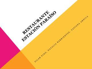 Restaurante  estaci�n para�so