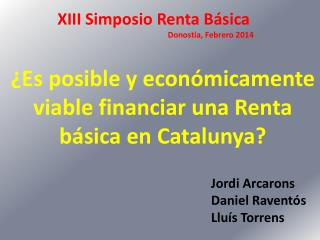 ¿Es posible y  económicamente  viable financiar una Renta  básica en Catalunya?