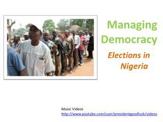 Managing Democracy