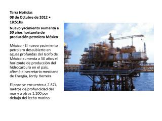 Terra Noticias 08 de Octubre de 2012 • 18:51hs