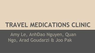 TRAVEL MEDICATIONS CLINIC