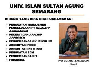 UNIV. ISLAM SULTAN AGUNG SEMARANG