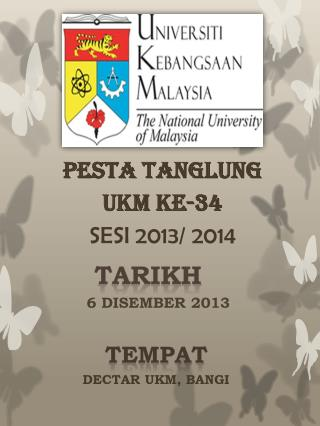 PESTA TANGLUNG  ukm  KE-34 SESI 2013/ 2014
