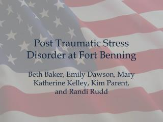 Post Traumatic Stress Disorder at Fort  Benning