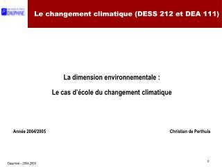 Le changement climatique DESS 212 et DEA 111