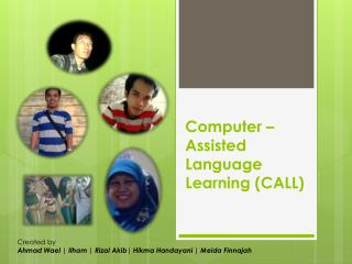 Computer – Assisted Language Learning (CALL)