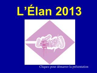 L'Élan 2013