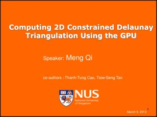 Computing 2D Constrained Delaunay Triangulation Using the GPU