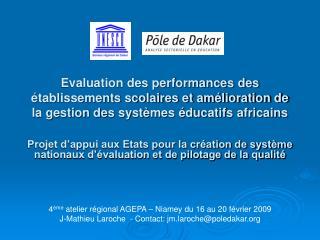 Evaluation des performances des  tablissements scolaires et am lioration de la gestion des syst mes  ducatifs africains